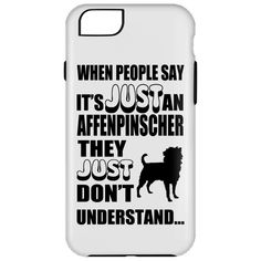 When People Say Just An Affenpinscher They Just Dont Understand iPhone 6 Cases