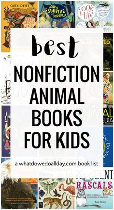 Best nonfiction animal books for kids. Lots of variety, with illustrations and photographs. #childrensbooks #nonfiction