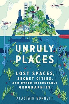 Unruly Places: Lost Spaces, Secret Cities, and Other Insc... http://smile.amazon.com/dp/054410157X/ref=cm_sw_r_pi_dp_t4Upxb0VPQQBZ