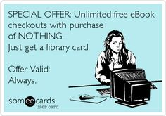 Special Offer: free eBook checkouts with purchase of nothing!  Offer valid: always.