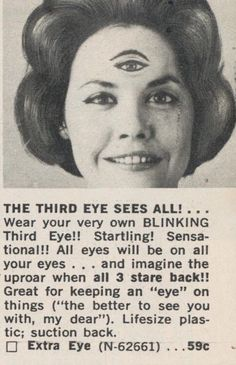 "Great for keeping an ""eye"" on things… - Extra Eye advert as seen in the 1963 Spencer's Gifts catalog."