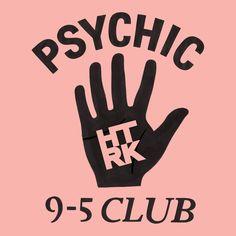 HTRK / Psychic 9-5 Club
