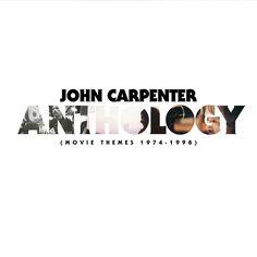 Anthology – The Official John Carpenter