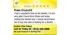 I had a wonderful time at the dentist. I'm am very glad I found Amy Urban and enjoy...