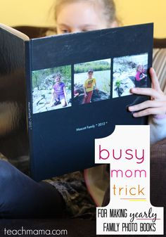 family photo books: easy, quick, and affordable for super-busy moms   this is what works for ME. . .what works for YOU?