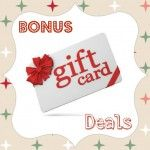 Score bonus gift cards or coupons when you purchase gift cards! See all of the deals we've found for 2013.