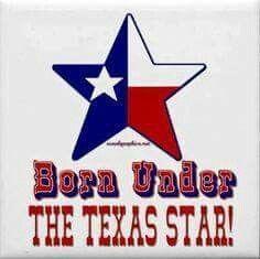 Texas born n bred, n wen I die I'll b Texas dead