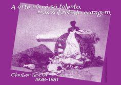 File:A arte não é só talento, mas sobretudo coragem. Glauber Rocha, 1938-1981 -pt.svg