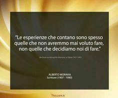 Alberto Moravia... le esperienze