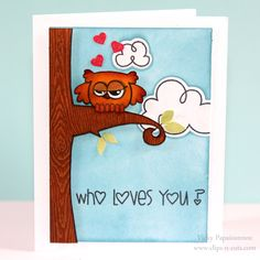 Featuring Paper Smooches: Who loves you?
