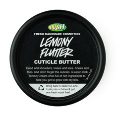 Lemony Flutter cuticle butter - Perfect for softening our hardest bits: knees, elbows, heels, brittle nails and cuticles finally get the attention they deserve. Lemony Flutter revives a traditional method of cream-making that even the Romans would recognise. A little goes a long way, and within just a few applications, those neglected areas will be rejuvenated and smelling delicious, just like lemon curd