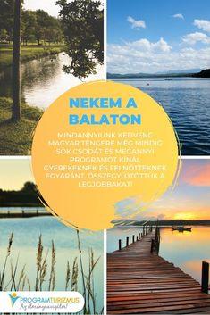 Nekem a Balaton... Mindannyiunk kedvenc magyar tengere még mindig sok csodát és megannyi programot kínál gyerekeknek és felnőtteknek egyaránt. Összegyűjtöttük a legjobbakat! #utazás #család #Balaton #Balatoniprogramok Bali, Sports, Movies, Movie Posters, Hs Sports, Films, Film Poster, Cinema, Movie