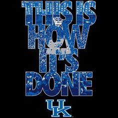 Kentucky Basketball #BBN #GoCats This is How It's Done UK wallpaper