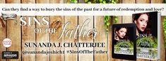 #SinsOfTheFather #BookSeries #WellingtonEstateSeries Spotlight: Sins of the Father by SunandaChatterjee_Author New on the blog is Book 1 : Sins of the Father by Sunanda Chatterjee. A new series being penned by Sunanda and the line up is very interesting and intertwined even though each book is a stand alone story. Lets get to know this book more: Book Tour by The Book Club  http://grabthebook.blogspot.in/2018/02/spotlight-sins-of-father-by-sunanda.html