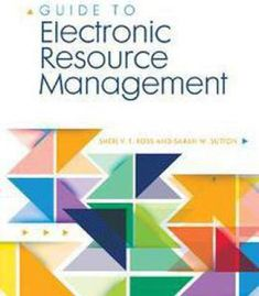 Guide To Electronic Resource Management PDF