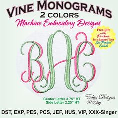 Vine Monograms Digitized for TWO colors  Machine Embroidery Designs  Monogram Fonts    ** THIS FREE GIFT IS ONLY FOR A LIMITED TIME **    ** What is