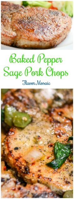 Baked Pepper Sage Pork Chops from Flavor Mosaic are quick, easy, healthy, and delicious pork chops that can fit into a low carb, gluten-free diet. (Gluten Free Recipes Pork)