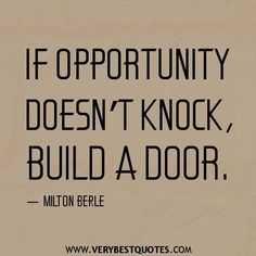 Have you been looking the material to even make the door?  #Opportunity