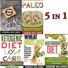 Diets & Weight Loss: Compare Popular Diets Bundle: Paleo Diet, Wheat Belly Diet, Ketogenic Diet, Gluten Free Diet, Mediterranean Diet (Low Carb Caveman ... Loss Meal Plan, Natural Foods Book 1)  #Low #Carb #Meals