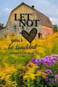 Let Not... John 14:1