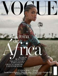 Vogue Spain Declares Black Is Beautiful with Black Cover Model Rocking Cornrow fashion magazine Vogue Magazine Covers, Fashion Magazine Cover, Cool Magazine, Fashion Cover, Natasha Poly, Vogue Covers, Beautiful Cover, Black Is Beautiful, Beautiful Soul