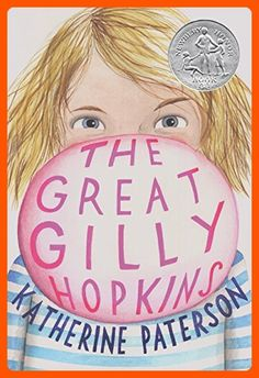 The Great Gilly Hopkins by [Paterson, Katherine] Date, Toys For Little Kids, Katherine Paterson, Strange Family, San Fernando Cadiz, Kate Dicamillo, This Is A Book, Lin Manuel Miranda, Thats The Way