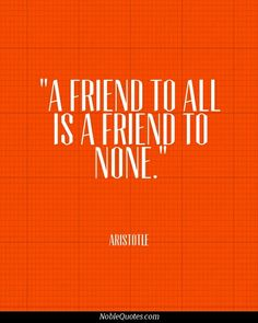 It's hard to love all your friends the same, Care about them the same, give them the same.. U sometimes have to pick & sort.. Pick your friends' qualities & sort them to the places you want in your heart.. That's what I do. :-)