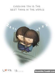 Cuddling with you is amazing... Yeeei finally Friday!!!