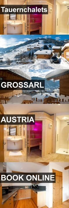 Hotel Tauernchalets in Grossarl, Austria. For more information, photos, reviews and best prices please follow the link. #Austria #Grossarl #travel #vacation #hotel