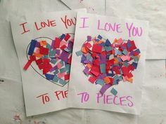 """""""I Love You To Pieces"""" Paper Craft - great for Mother's or Father's Day gifts/cards"""