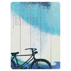 Wayfair- Just Ride Wood Sign --thinking decopage another poster to wood slats for the same effect...