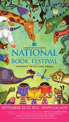 so, so proud of one my artist's (at harper) involvement with the National Book Festival! he created the official poster for the Library of Congress event. SO AWESOME!!! #rafaellopez ...............2012 National Book Festival Poster Artist: Rafael López