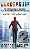 Free Kindle Book -   Leadership: The Essential Laws Of Leadership, Team Management & Emotional Intelligence (Conversation Skills,Effective Communication,Emotional Intelligence,Interpersonal Skills,Charisma Book 2) Check more at http://www.free-kindle-books-4u.com/business-moneyfree-leadership-the-essential-laws-of-leadership-team-management-emotional-intelligence-conversation-skillseffective-communicationemotional-intelligenceinterpersona/