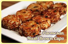 Individual Parmesan Hash Brown Cups -- baked in muffin tins, easy to serve, automatic portion control