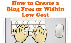 How to start a free blog or create a blog for totally free and also within low cost open a new blog in a free hosting Google platform of blogger