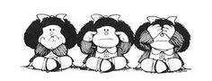 Las 3 Mafaldas místicas: Mizaru, Kikazaru, Iwazaru - significan «no ver, no oír, no decir»