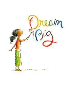 Dreaming Big.