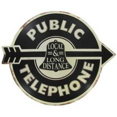 Public #Telephone Embossed Die Cut #TinSign is durable, light-weight and easy to hang.
