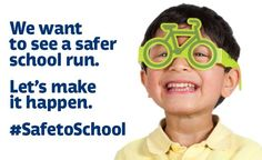 Together, we can make our streets safer. Join our #safetoschool campaign