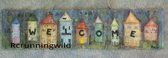 """Welcome"" on corrugated metal. I'm loving doing mixed media work on metal!! visit my blog rcrunningwild.blogspot.com"