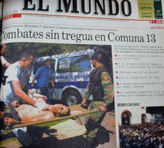 Así registró el periódico El Mundo el inicio de la Operación Orión en la Comuna 13, en su edición del 17 de octubre del 2002.