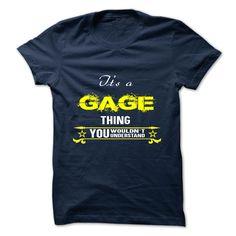 GAGE T-Shirts, Hoodies. ADD TO CART ==► https://www.sunfrog.com/Camping/GAGE-124974991-Guys.html?id=41382