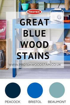 Blue garden wood stain Ideas. If you are looking for blue garden wood stain to add to your outdoor then you are going to love these water based blue garden wood stains which would be an amazing part of your outdoor project. Whether you have garden furniture, fences, summer house, she shed or decking you need a blue garden wood stain for your latest outdoor space. #protekwoodstain Blue Wood Stain, Wood Stain Colors, Wood Oil, Blue Garden, Wood Surface, Weathered Wood, Decking, Outdoor Projects, Fences