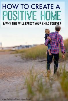 This is a MUST READ!!! One of the best parenting articles I've read. Great insight into how to make a positive home for our kids. Sharing with all my Mom friends!