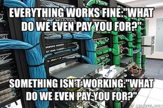 Working in IT be like - Imgur