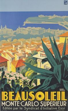 Poster by Roger Broders - Beausoleil, Monte Carlo, French Riviera Illustrations Vintage, Retro Illustration, Illustrations And Posters, Monte Carlo, Tourism Poster, Travel Ads, Kunst Poster, Vintage Travel Posters, Retro Posters