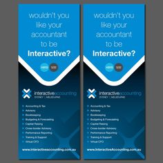 Create a stand up banner that makes people want to talk to accountants by…