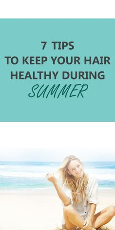 follow extra care to keep your hair clean, scalp infection-free and protected during summers.