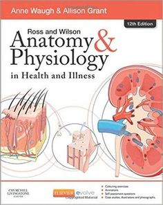 Ross and Wilson Anatomy & Physiology 12th Edition Pdf