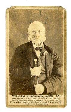 William Hutchings, age 100 in 1864. Survivor of Revolutionary War.